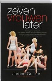 Zeven vrouwen later
