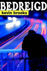 Bedreigd | K. Brooks ; Kevin Brooks |