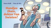 Handjes thuis, dokter Van Swieten!