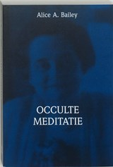 Brieven over occulte meditatie | A.A. Bailey |