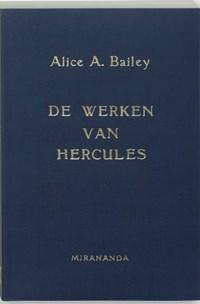 De werken van Hercules | A.A. Bailey |