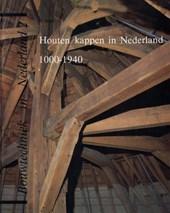 Houten kappen in Nederland 1000-1940