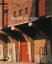 Bouwtechniek in Nederland Kracht en vorm