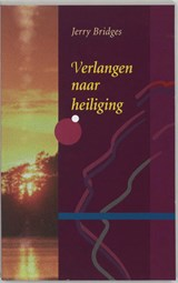 Verlangen naar heiliging | J. Bridges |