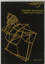 Modular Structures in Design and Architecture | A. Agkathidis ; Asterios Agkathidis |