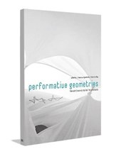 Performative Geometries | Asterios Agkathidis ; Gabi Schillig |