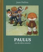 Paulus de boskabouter Gouden Klassiekers Paulus en de drie rovers