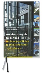 Architectuurgids Nederland (1980-nu) = Architectural Guide to the Netherlands (1980-Present) | P. Groenendijk ; Paul Groenendijk ; P. Vollaard |