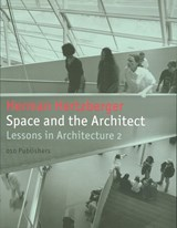 Space and the Architect | Herman Hertzberger |