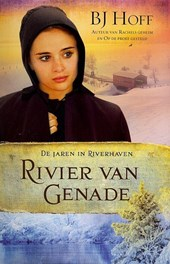 Rivier van genade 3 De jaren in Riverhaven