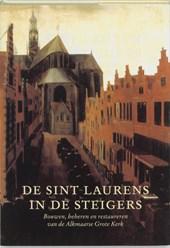 De Sint Laurens in de steigers