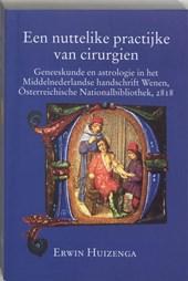Middeleeuwse studies en bronnen Een nuttelike practijke van cirurgien