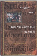 Studies over Jacob van Maerlants Rijmbijbel | K. van Dalen-Oskam |