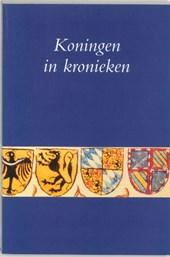 Utrechtse bijdragen tot de medievistiek Koningen in kronieken