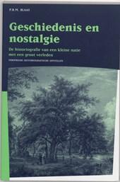 Publikaties van de Faculteit der Historische en Kunstwetenschappen Geschiedenis en nostalgie