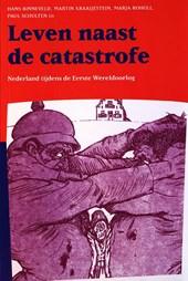 Leven naast de catastrofe