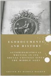 Publicaties van de Faculteit der Historische en Kunstwetenschappen Egodocuments and History