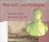 Verloren verleden Wat nu, zei Pichegru