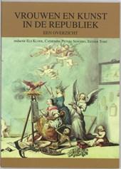 Vrouwen en kunst in de Republiek