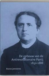 De opbouw van de Antirevolutionaire Partij 1850-1888