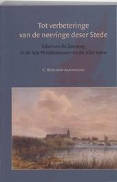 Amsterdamse Historische Reeks Grote Serie Tot verbeteringe van de neeringe deser Stede