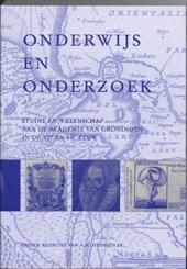 Studies over de Geschiedenis van de Groningse Universiteit Onderwijs en onderzoek