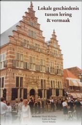 Lokale geschiedenis tussen lering & vermaak