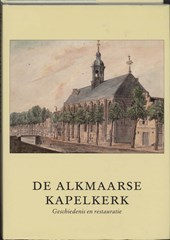 De Kapelkerk te Alkmaar