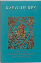 Middeleeuwse studies en bronnen Karolus Rex