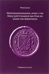 Hoofdmannenkamer, sinds 1749 Hoge Justitiekamer van Stad en Lande van Groningen