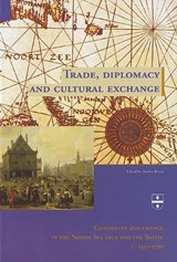 Trade, diplomacy and cultural exchange | H. Brand ; Hanno Brand |