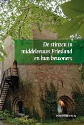 De stinzen in middeleeuws Friesland en hun bewoners