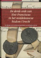De derde orde van Sint-Franciscus in het middeleeuwse bisdom Utrecht