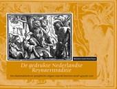 De gedrukte Nederlandse Reynaerttraditie