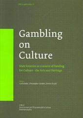 Gambling on culture