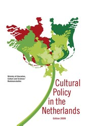 Cultural Policy in the Netherlands Edition 2009