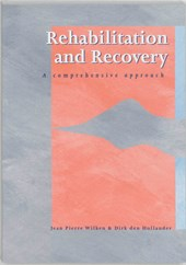 Rehabilitation and recovery | J.P. Wilken ; Jean-Pierre Wilken ; D. den Hollander |