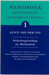 Handboek Methodische Ouderbegeleiding 1 Ouderbegeleiding als methodiek