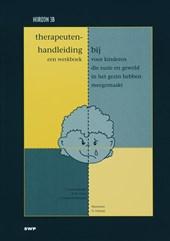 Therapeutenhandleiding bij een werkboek voor kinderen die ruzie en geweld in het gezin hebben meegemaakt (Horizon 3B)