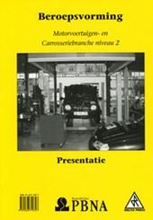 Beroepsvorming Motorvoertuigen- en carrosseriebranche niveau 2 Presentatie