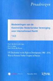 Preadviezen van de Nederlandse Vereniging voor Internationaal Recht UN Declaration on the right to development 1986-2016, ways to promote further progress in practice