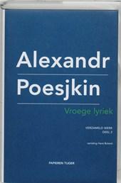 Verzameld werk Alexandr Poesjkin Vroege lyriek
