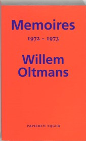 Memoires Willem Oltmans Memoires 1972-1973