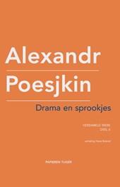 Verzameld werk Alexandr Poesjkin Drama en sprookjes