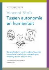 Humanistisch erfgoed Tussen autonomie en humaniteit