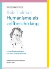 Humanistisch erfgoed Humanisme als zelfbeschikking