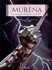 Murena 04. voor hen die gaan sterven...