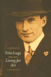 Frits Lugt 1884-1970 living for art