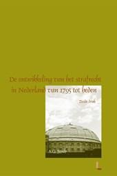 De ontwikkeling van het strafrecht in Nederland van 1795 tot heden