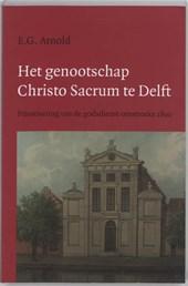 Hollandse studien Het genootschap Christo Sacrum te Delft
